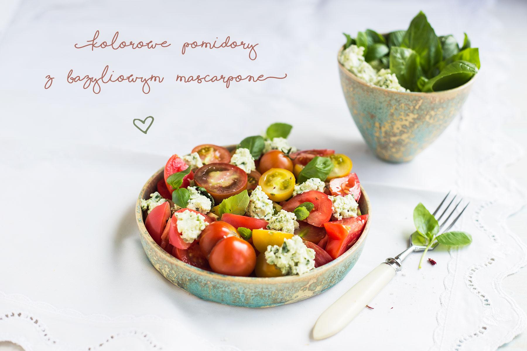 Kolorowe pomidory z bazyliowym mascarpone
