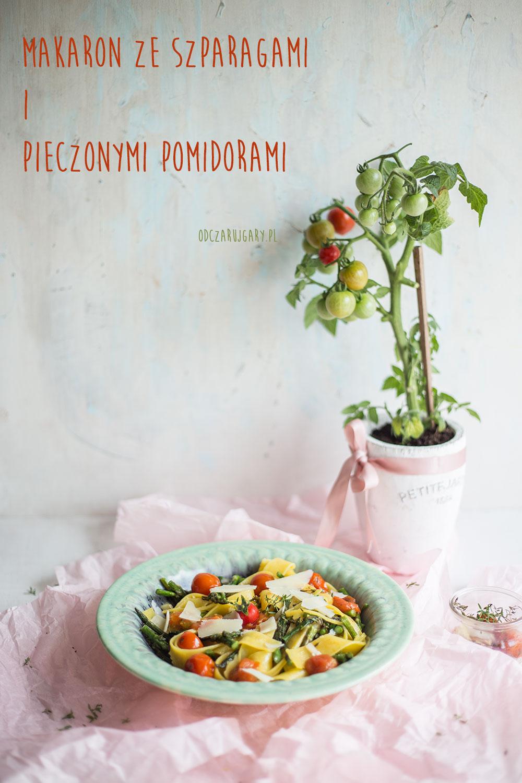 makaron ze szparagami i pieczonymi pomidorami